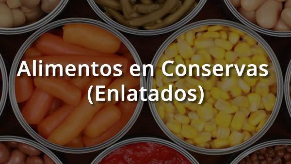 Alimentos en Conservas (Enlatados)